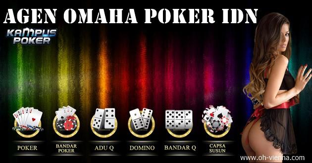 Agen Omaha Poker IDN Yang Perlu Dipahami Dalam Memainkannya
